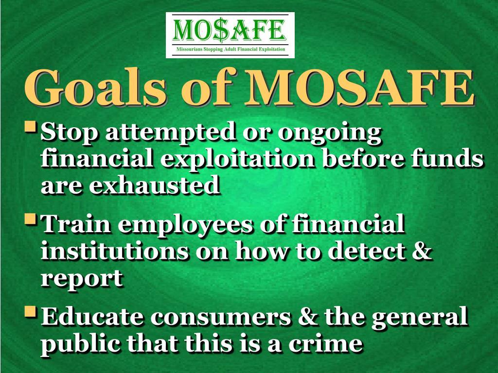 Goals of MOSAFE