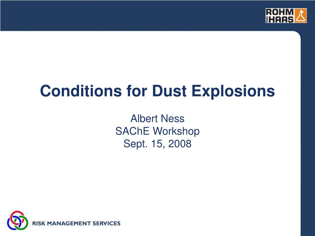 conditions for dust explosions l.