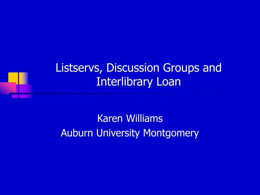 listservs discussion groups and interlibrary loan l.