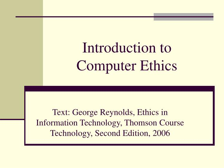 introduction to computer ethics n.