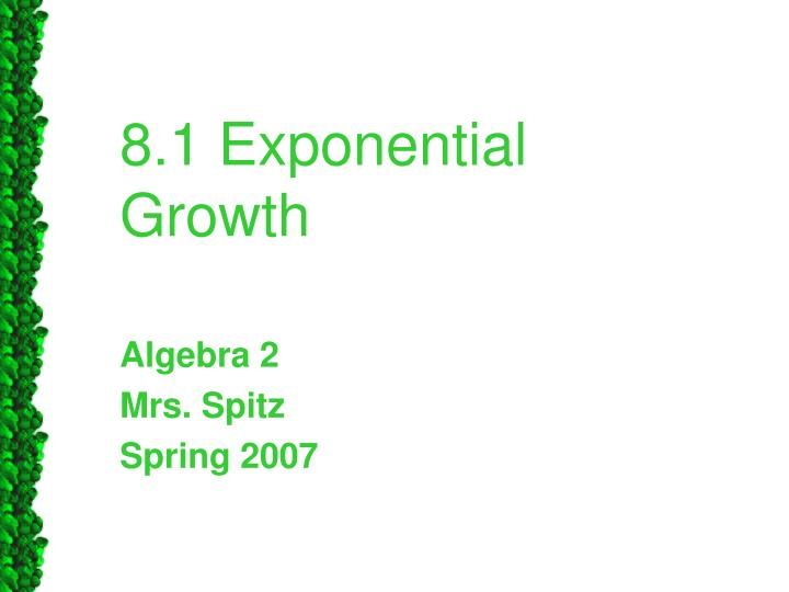 8 1 exponential growth n.