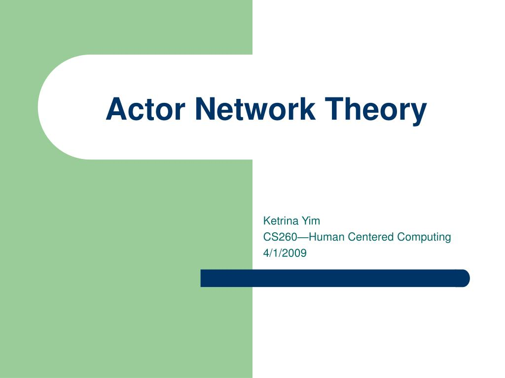actor network theory Latour's actor network theory (ant) is a way of looking at systems of people, objects, and environments, including the view that all of them are significant actants (parts.