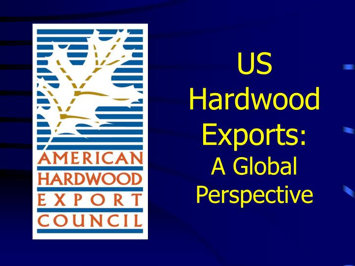 us hardwood exports a global perspective n.