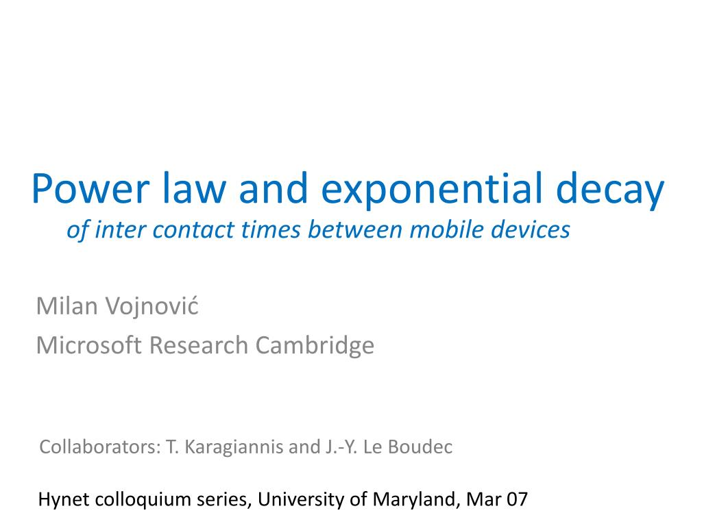 Power law and exponential decay