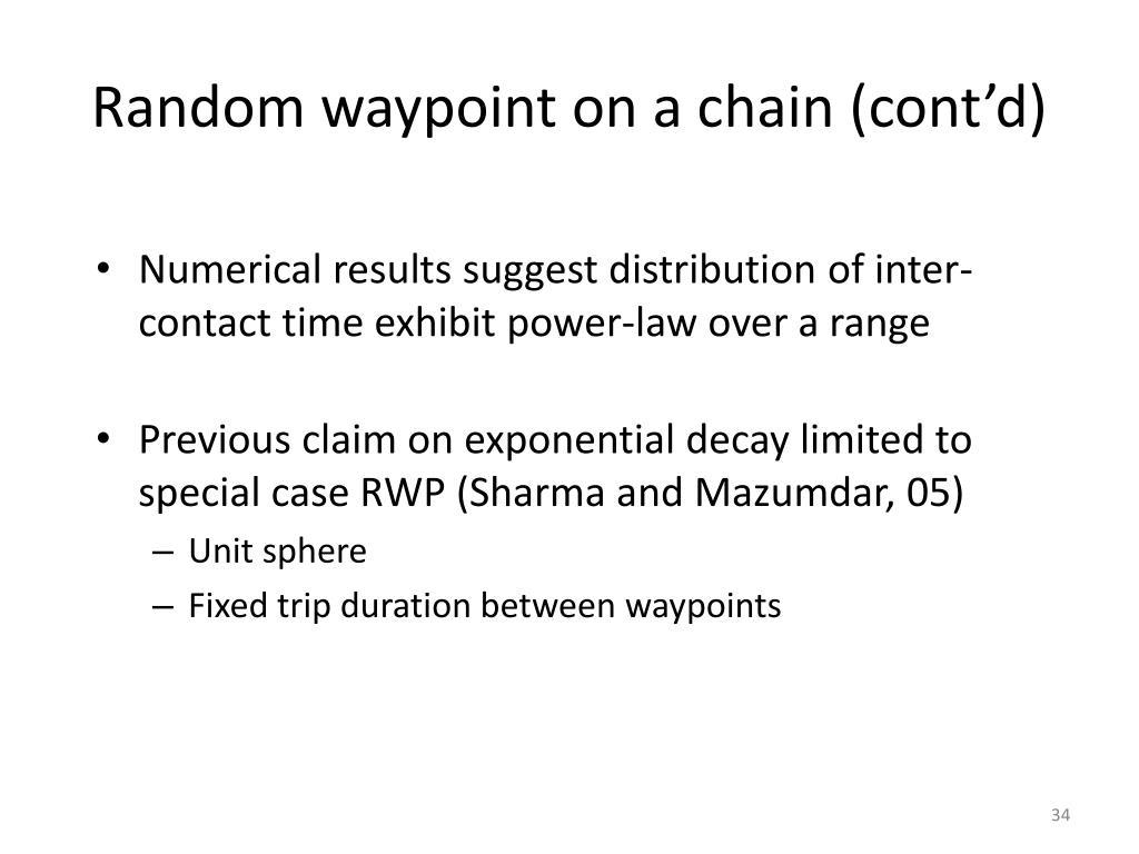 Random waypoint on a chain (cont'd)