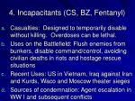 4 incapacitants cs bz fentanyl