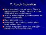 c rough estimation