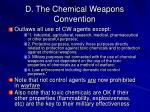d the chemical weapons convention