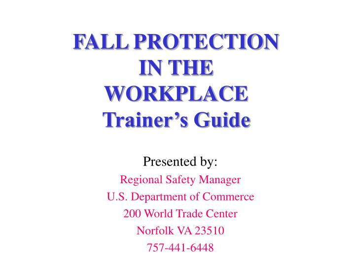 fall protection in the workplace trainer s guide n.