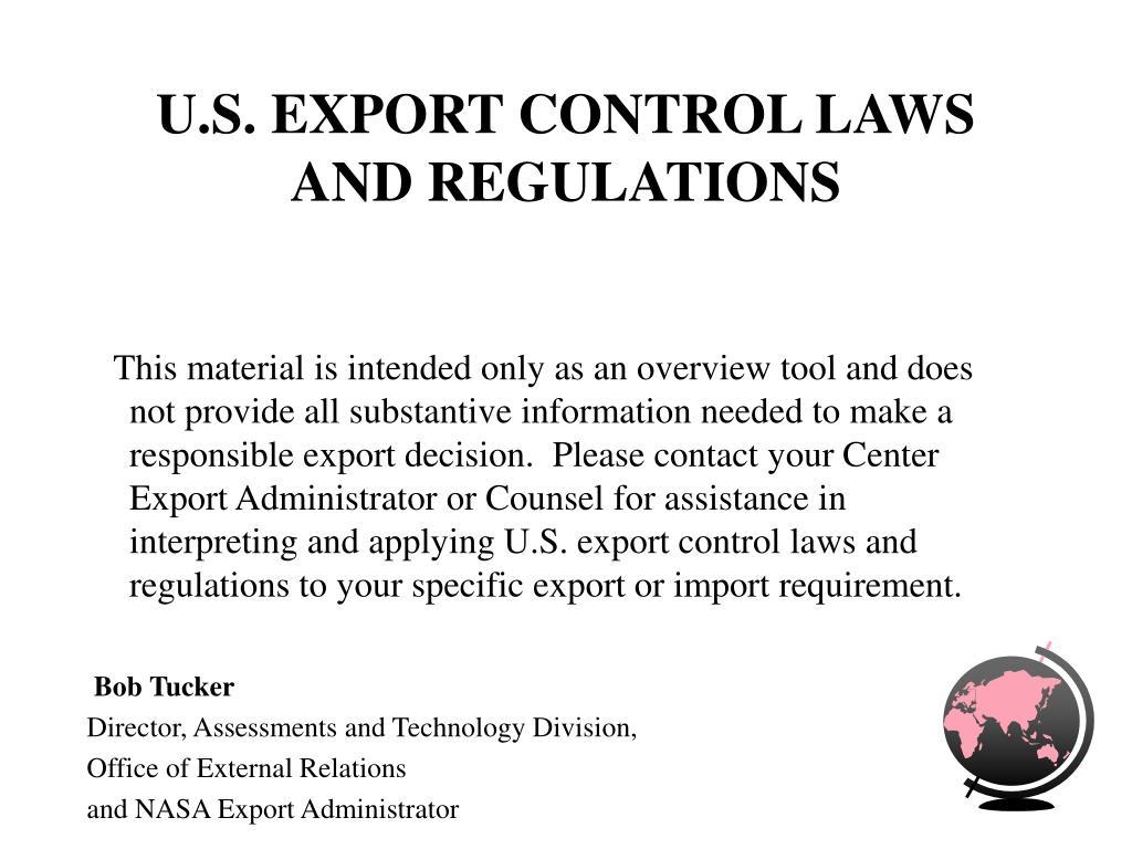 u s export control laws and regulations l.