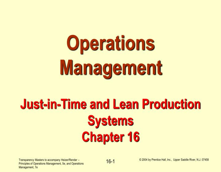 operations management just in time and lean production systems chapter 16 n.