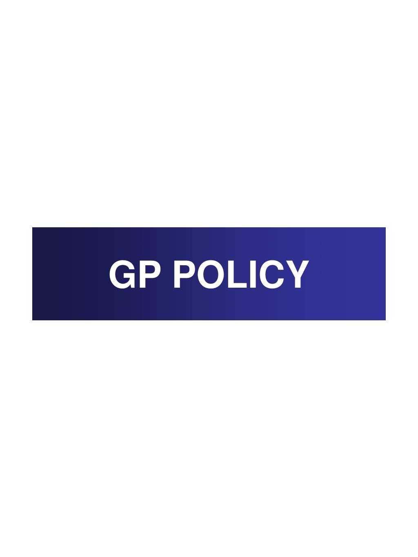 GP POLICY
