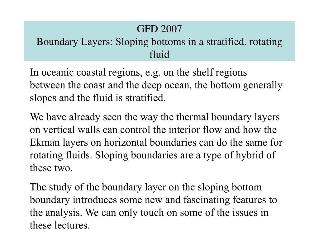 gfd 2007 boundary layers sloping bottoms in a stratified rotating fluid