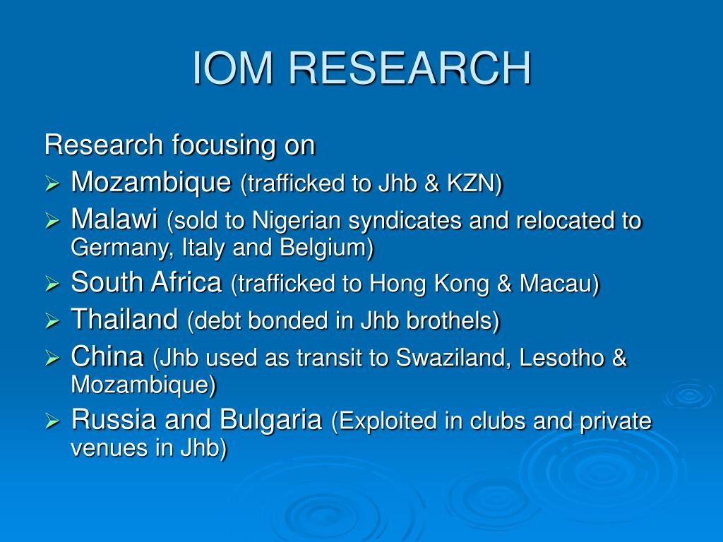 IOM RESEARCH