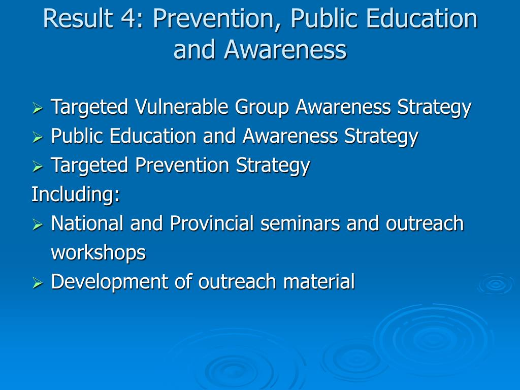 Result 4: Prevention, Public Education and Awareness