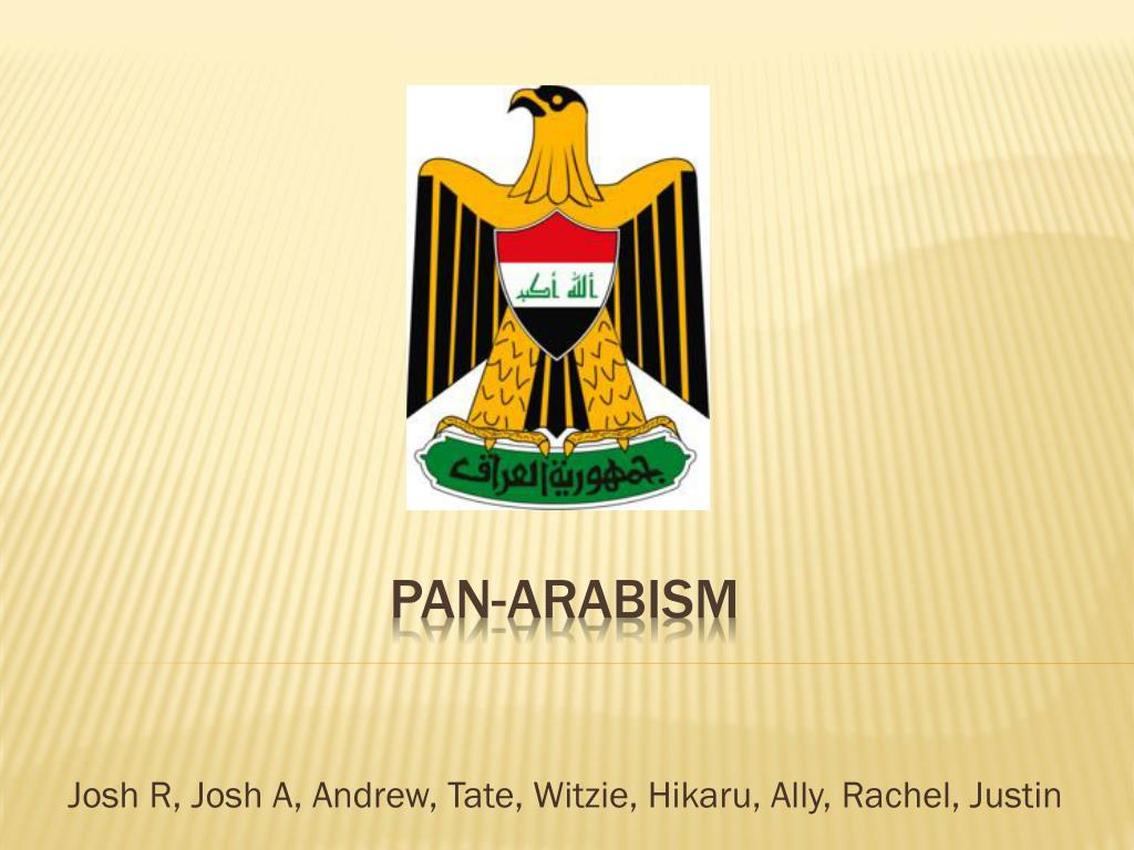 whats pan arabism movement Also known as arab nationalism, pan-arabism is the ideology that calls for the political unity of arab peoples and states by consensus, arabness is defined not by religion or geographic origin, but, as sati' al-husri proposed, by language.