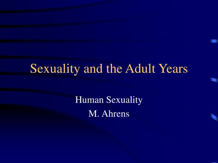 sexuality and the adult years n.