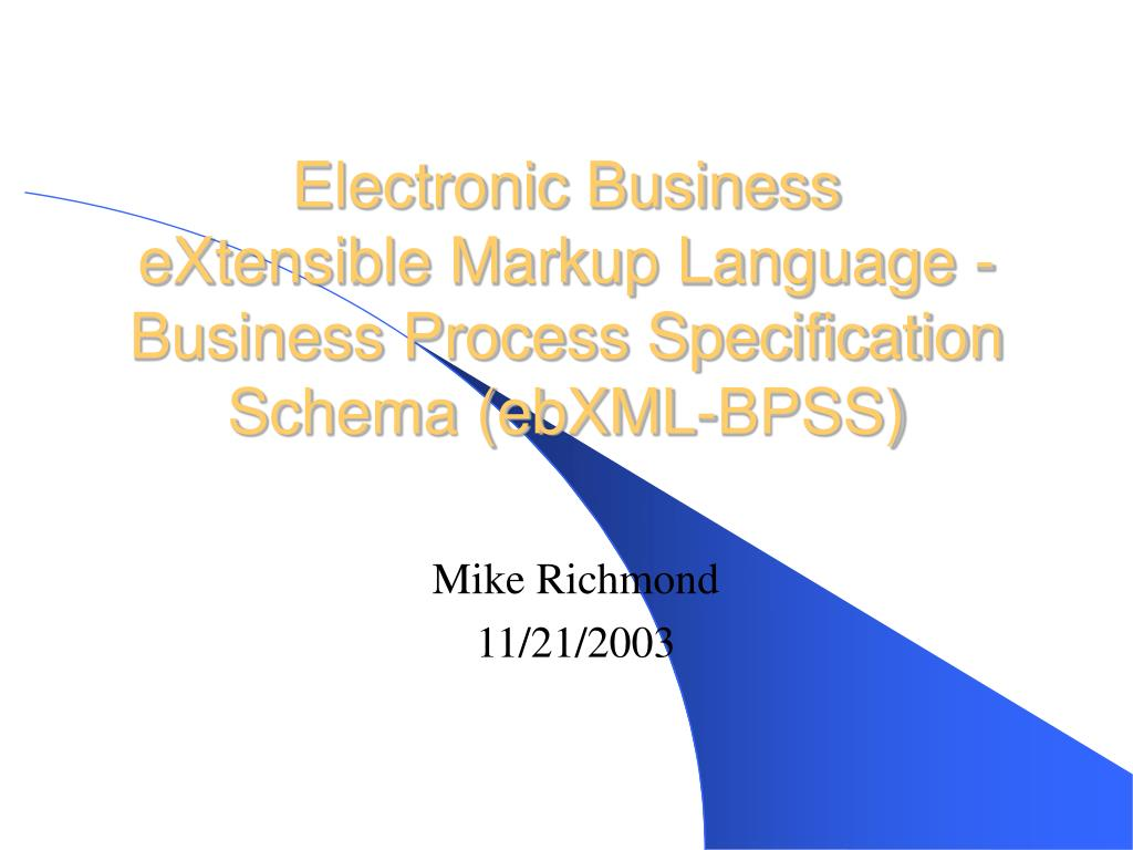electronic business extensible markup language business process specification schema ebxml bpss l.
