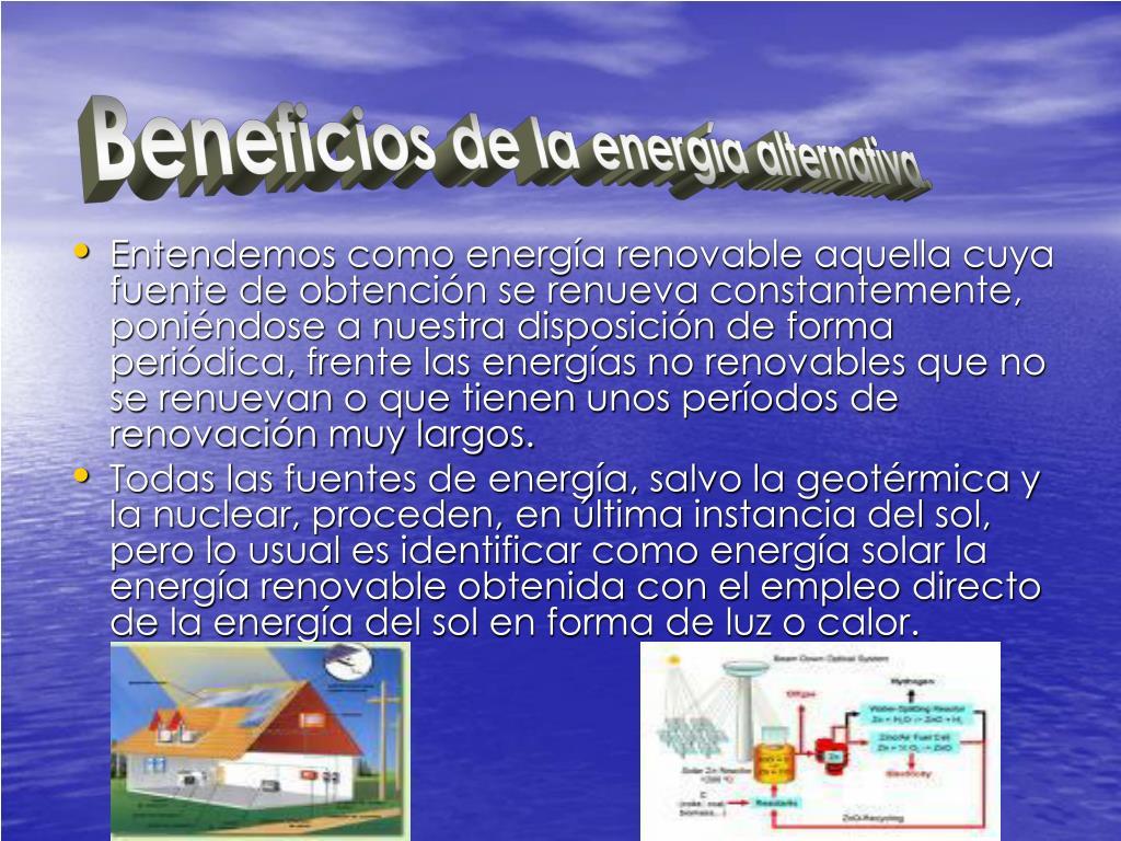 Beneficios de la energía alternativa.