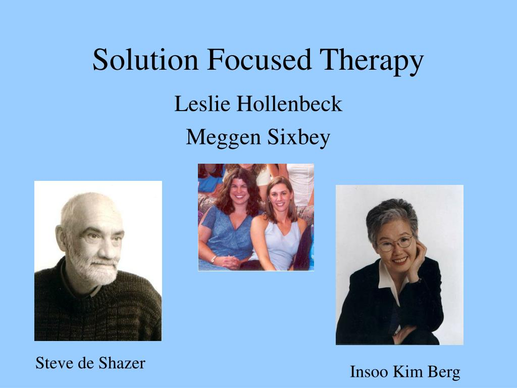 reflection paper of solution focused therapy Social work with homeless mothers: a strength-based solution-focused model by:  this paper endeavors to  (saleeby, 1992) and solution-focused practice (berg.