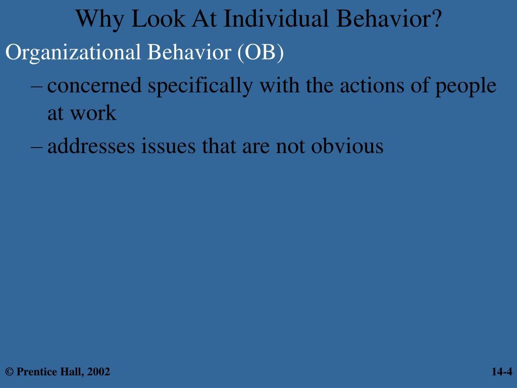 Why Look At Individual Behavior?