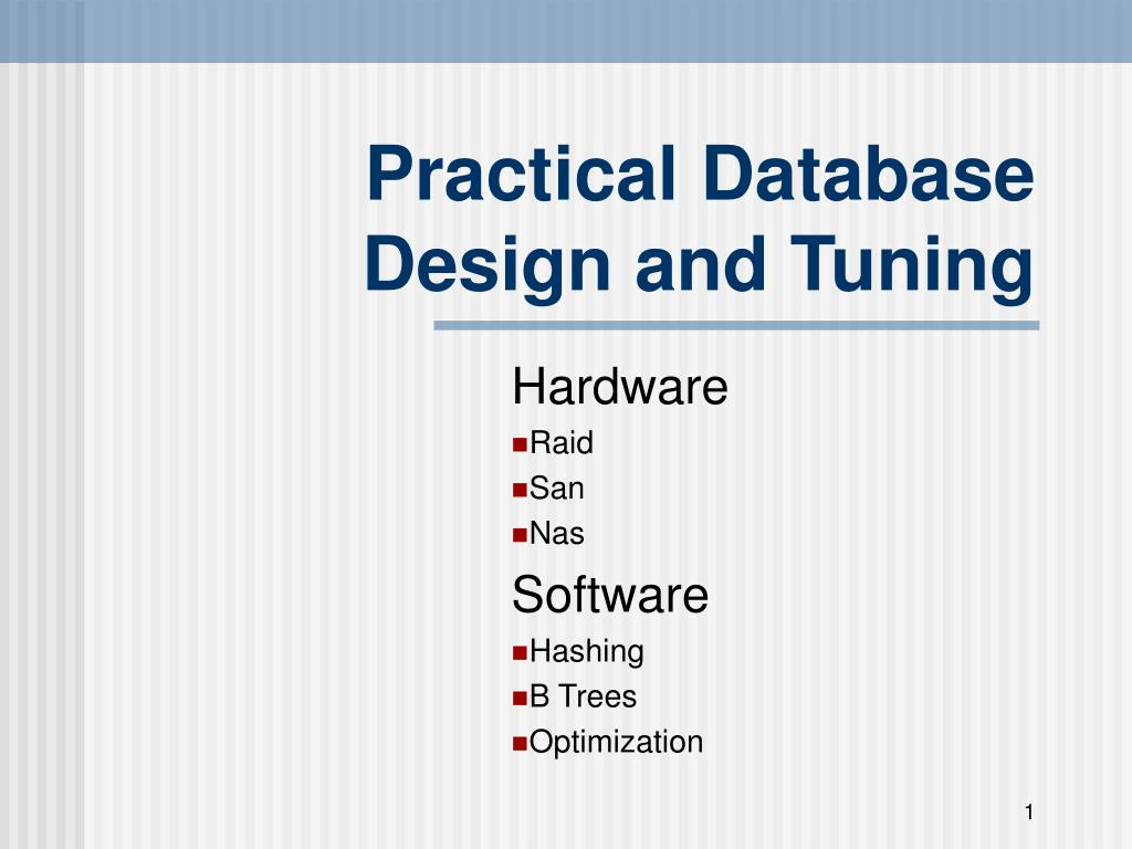 practical database design and tuning
