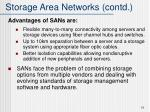 storage area networks contd
