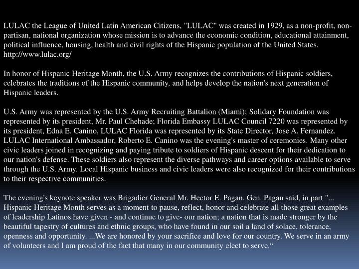 "LULAC the League of United Latin American Citizens, ""LULAC"" was created in 1929, as a non-profit, no..."