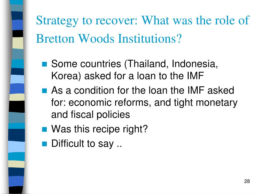Strategy to recover: What was the role of Bretton Woods Institutions?