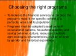 choosing the right programs