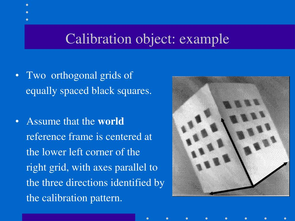 Calibration object: example