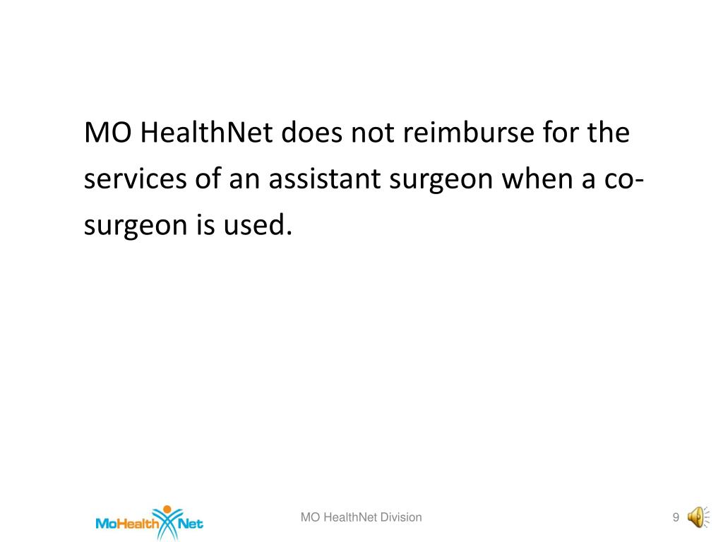 MO HealthNet does not reimburse for the