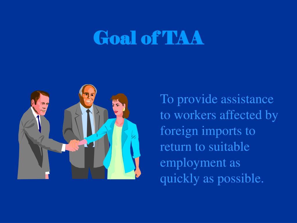 Goal of TAA