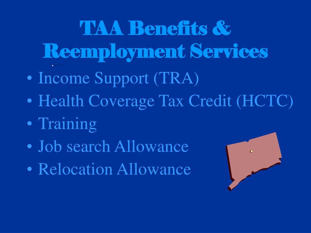 TAA Benefits & Reemployment Services