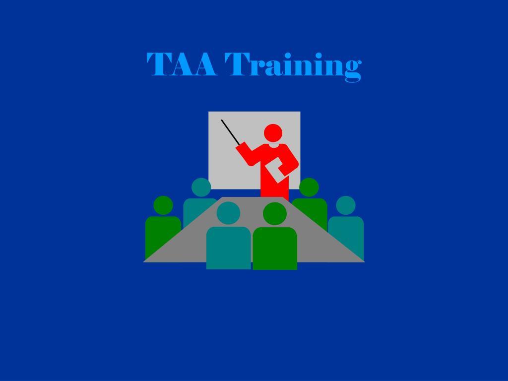 TAA Training