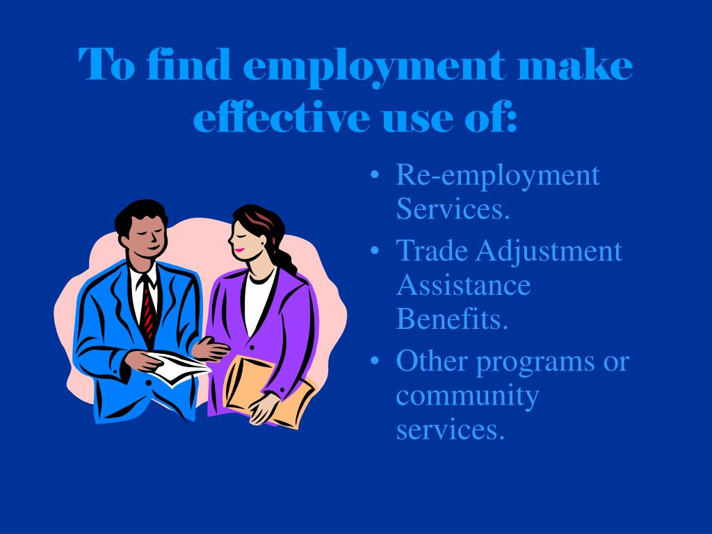 To find employment make effective use of: