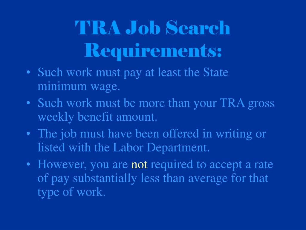 TRA Job Search Requirements: