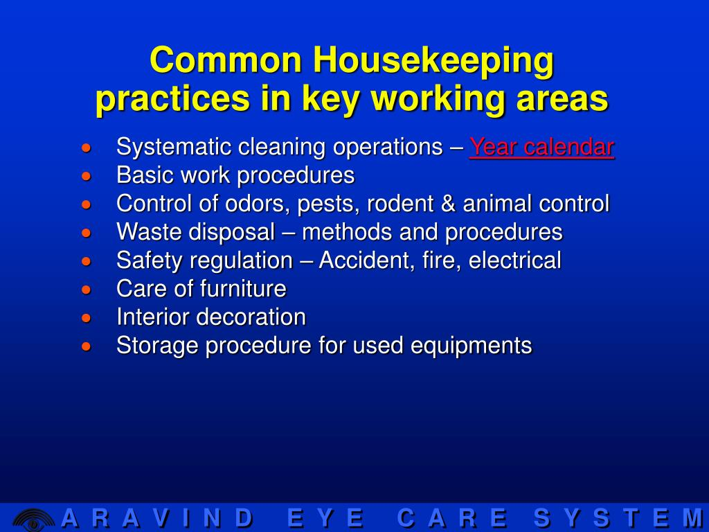 Common Housekeeping practices in key working areas