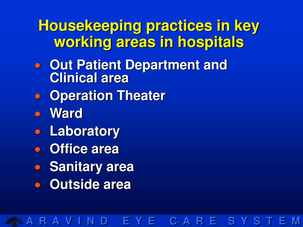 Housekeeping practices in key working areas in hospitals