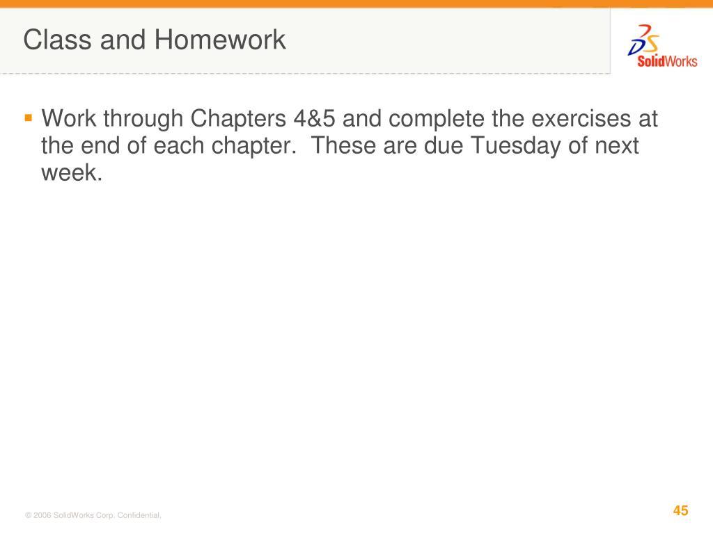 Class and Homework