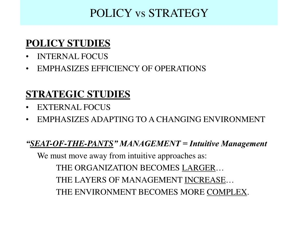policy vs strategy l.