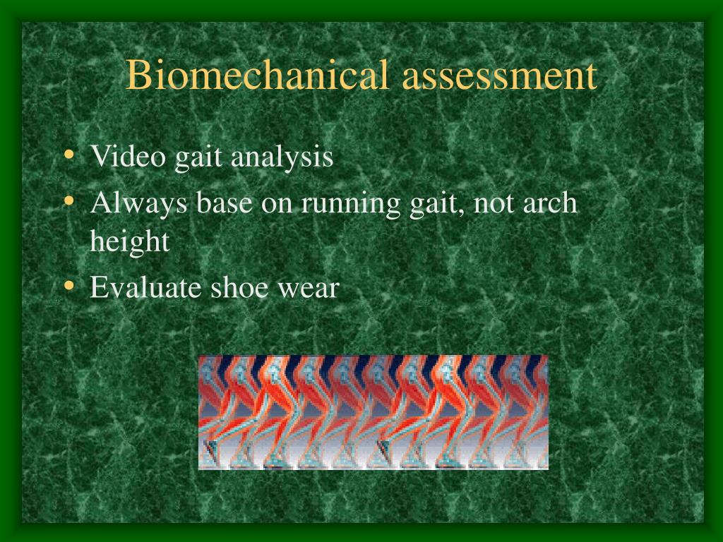 Biomechanical assessment