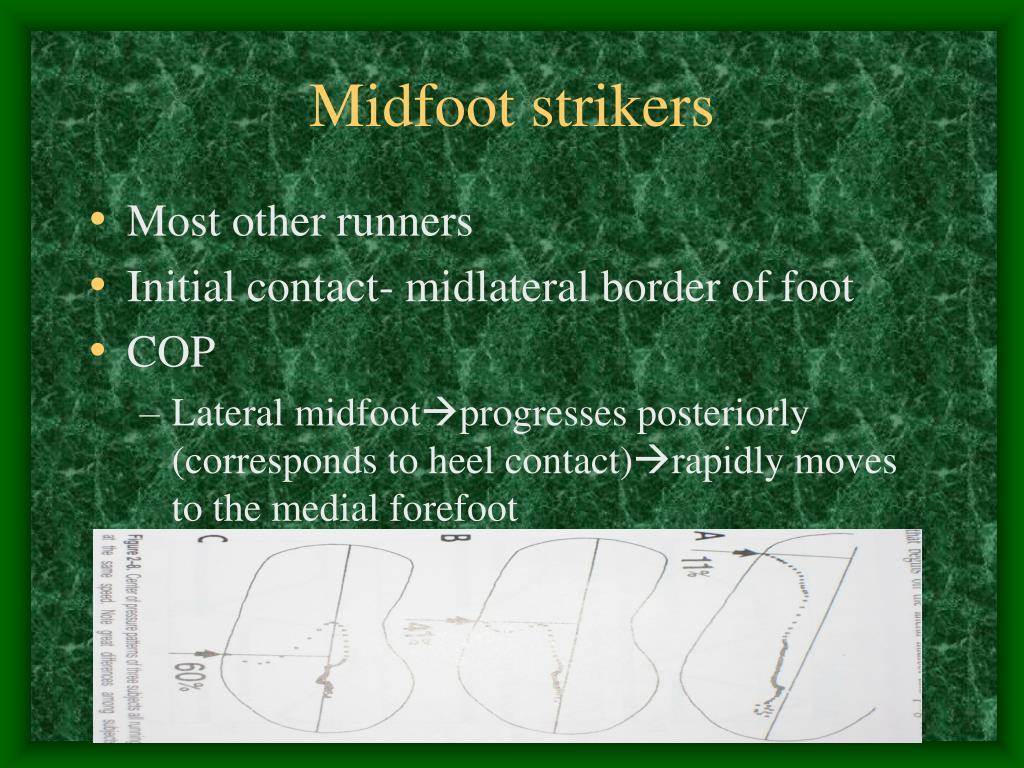 Midfoot strikers