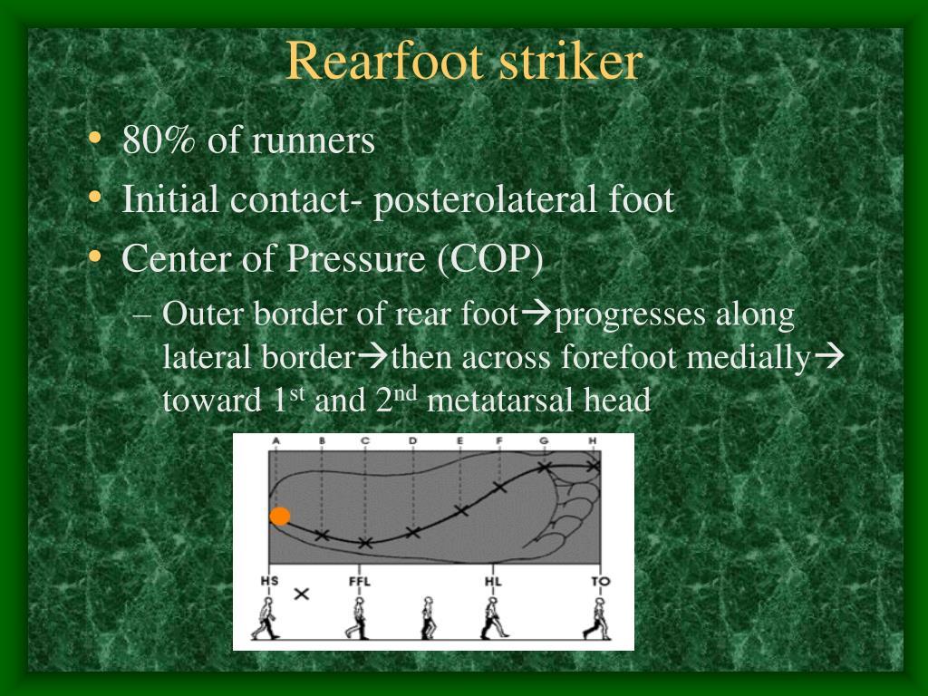 Rearfoot striker