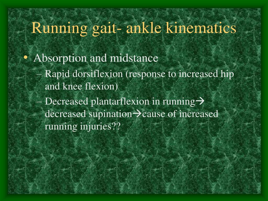 Running gait- ankle kinematics