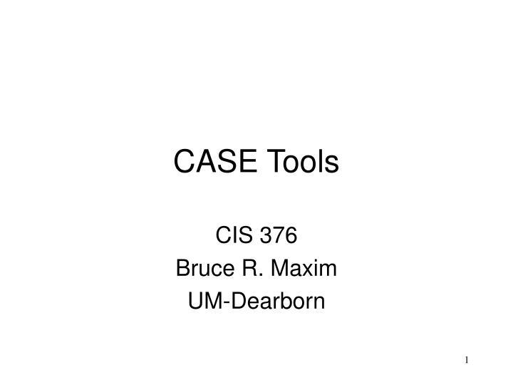 case tools n.