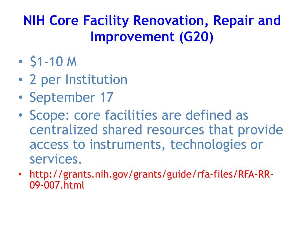 NIH Core Facility Renovation, Repair and Improvement (G20)