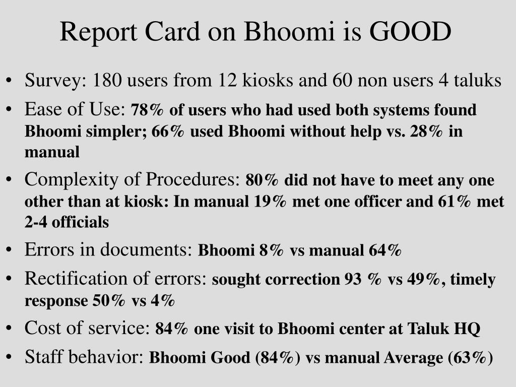 Report Card on Bhoomi is GOOD