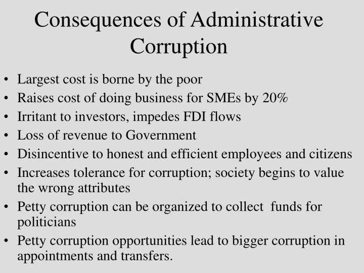 "corruption in administration essay Essay, ""the rotten mango: the effect of corruption on international development projects"", states, ""projects funded by international development banks seem to provide easy targets for corruption."