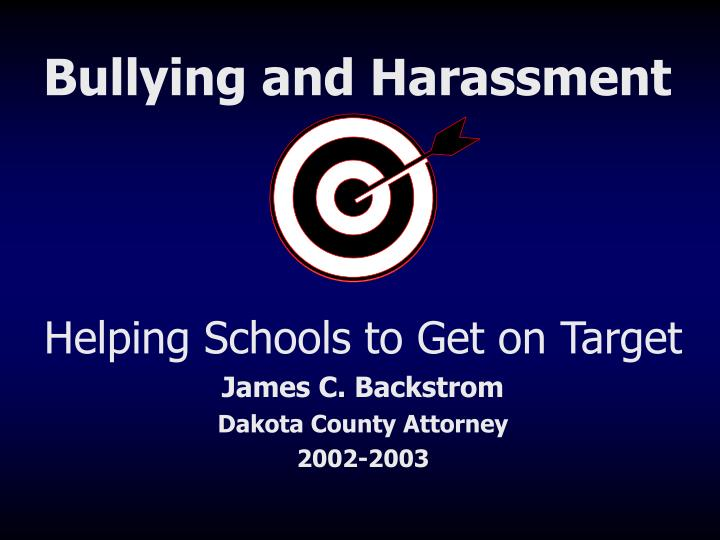 Helping schools to get on target james c backstrom dakota county attorney 2002 2003